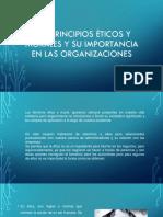 Los Principios Éticos y Morales y Su Importancia