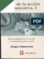 Habermas, Jurgen. Teoria de La Accion Comunicativa I