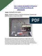 Diagnosticar y Reparar Un Monitor LCD Que No Muestra Imagen No Habiendo Problema de Alimentacion