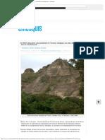 El INAH Descubre Una Pirámide en Toniná, Chiapas; Es Más Alta Que La Del Sol en
