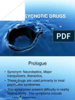 Anti Psychotic Drugs