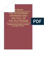 David Mandel - The Petrograd Workers and the Fall of the Old Regime