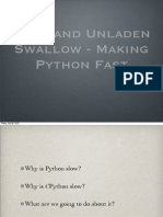 Making Python Fast - PyPy and Unladen Swallow