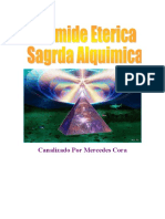 Pirámides Etericas Sagradas ALQUIMICAS