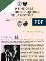 Armando Nerio Hanoi Guédez Rodríguez - Top 5 de los  mejores jugadores de Ajedrez de la historia