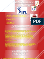 Presentation on IPL Matches