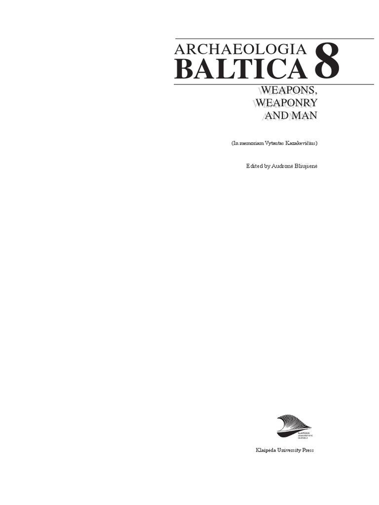 Bliujienė A. (ed.) Weapons, Weaponry and Man   Lithuania   Germanic ...