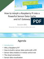 IIUG Alexander Koerner Raspberry Pi a Sensor Data Cache and IoT Gateway 2016 05