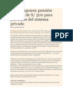 AFP Proponen Pensión Mínima de S. 500 Para Jubilados Del Sistema Privado
