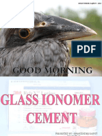 Glass Ionomer Cement and Its Application in Advance Dentistry