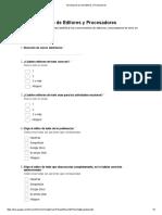 Encuesta de Uso de Editores y Procesadores - Formularios de Google