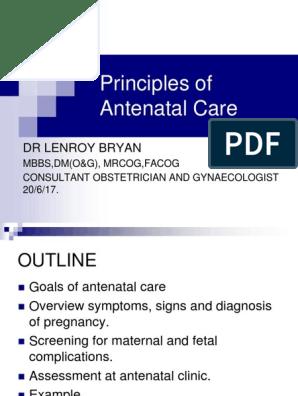 Antenatal Principles of Antenatal Care 2017 | Obstetrics