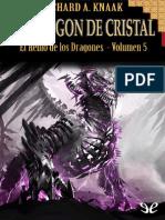 El Dragon de Cristal - Richard a. Knaak