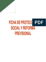 Ficha de Proteccion Social y Reforma Previsional
