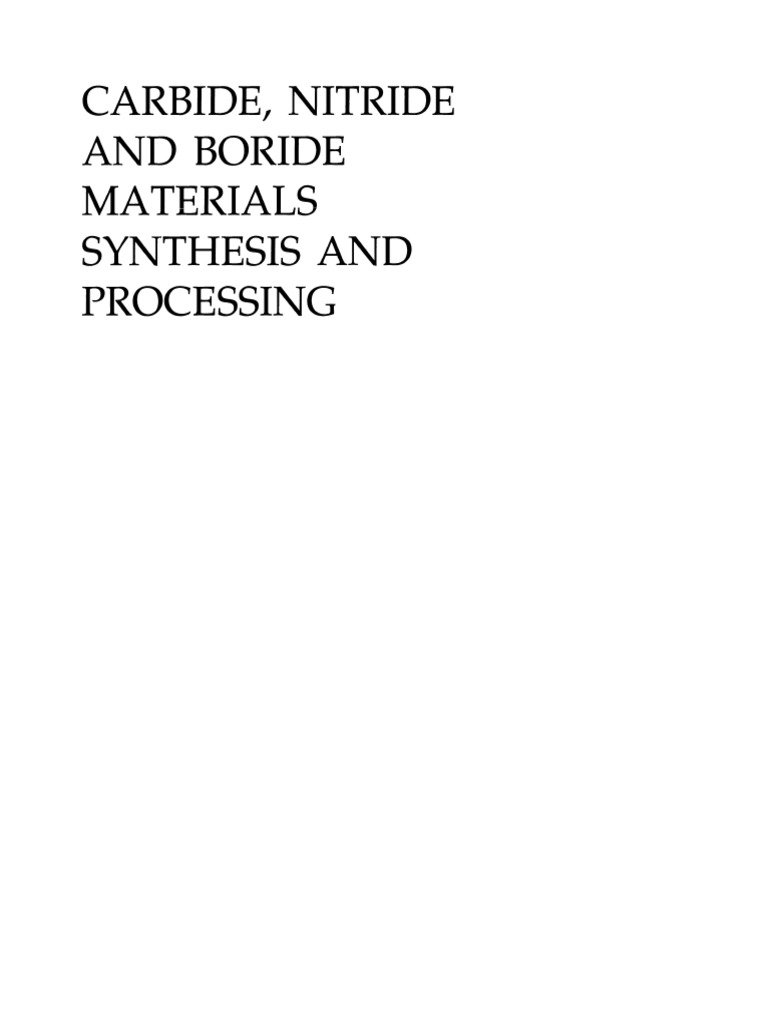 Carbide, Nitride and Boride Material Synthesis and Processing