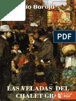 Las Veladas Del Chalet Gris - Pio Baroja