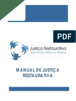 Justiça Restaurativa - NUPEMEC TJPR