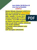 Guadagnare Online Con La Roulette 20-50 Euro Al Giorno