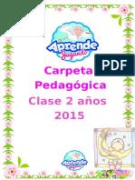 Carpeta Pedagogica 2 Años 2015