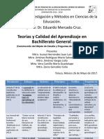 Teorías y Calidad Del Aprendizaje en Bachillerato General