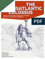 The Transatlantic Colossus