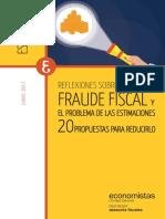 Reflexiones sobre el Fraude Fiscal. 20 Propuestas para reducirlo