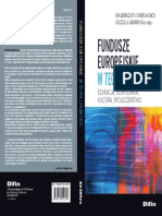 Fundusze europejskie w teorii i praktyce. Znaczenie perspektywy finansowej 2007-2013 i 2014-2020 dla Polski [European Funds in Theory and Practice. The Meaning of the Financial Perspective for Poland in years 2007-2013 and 2014-2020.]