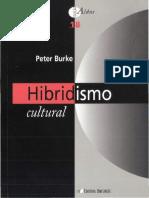 BURKE, Peter. Hibridismo Cultural