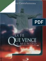 La Fe que vence al Mundo - Raniero Cantalamessa.pdf