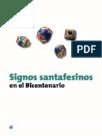 Signos Santafesinos en El Bicentenario (Historia de Santa Fe )