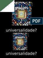2005-07-Xx Universalidade Da Informatica