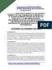 ACUERDO 40-2017 ACUERDA Artículo 1. de Conformidad Con El Artículo 14 Del Decreto Número 7-2011 Del Congreso de La República y El Acuerdo Interinstitucional
