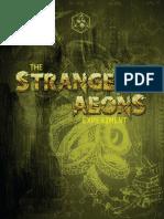 The Strange Aeons Experiment