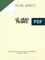 Del Barco Oscar - El Otro Marx.pdf
