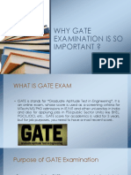 Why Gate Examination is So Important