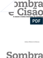 Sombra e Cisao-Juliano Moraes (2009)