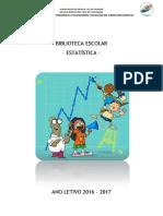 Relatório Estatística BE 2016-17