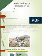 Degradación de Suelos Por Actividades Agrarias en La