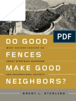 Brent L. Sterling-Do Good Fences Make Good Neighbors__ What History Teaches Us About Strategic Barriers and International Security (2009)