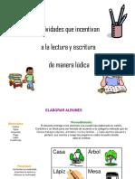 actividades-ldicas-para-fomentar-la-lectura-y-escritura-130910032255-phpapp02.pptx