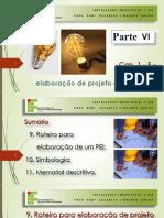Cap 1 F - Roteiro Para Elaboração de Projeto - Parte VI