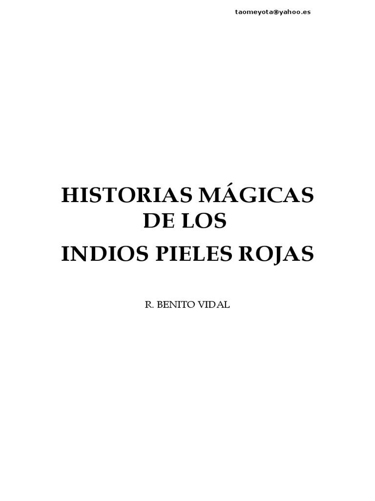 Historias Magicas de Los Indios Pieles Rojas