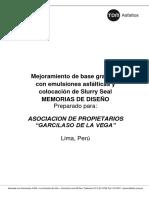 Mejoramiento de Base Granular Con Emulsiones Asfálticas y Colocación de Slurry Seal MEMORIAS de DISEÑO
