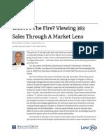 Wheres the Fire? Viewing 363 Sales Through A Market Lens