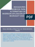 Indicadores Economicos Para Alternativas de Inversion Aplicación De