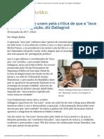 ConJur - Temer e Lula Se Unem Ao Chamar _lava Jato_ de Caçada, Diz Dallagnol