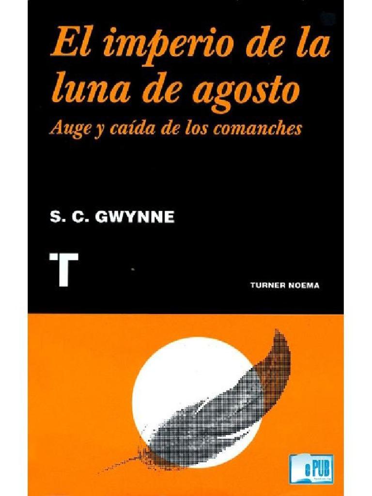 El Imperio de La Luna de Agosto - Gwynne S. C. 95ec89e1a9956