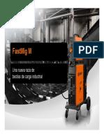 FastMig M Presentation PIM ES