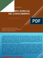 La Puerta Estrecha Del Conocimiento, Informe General.