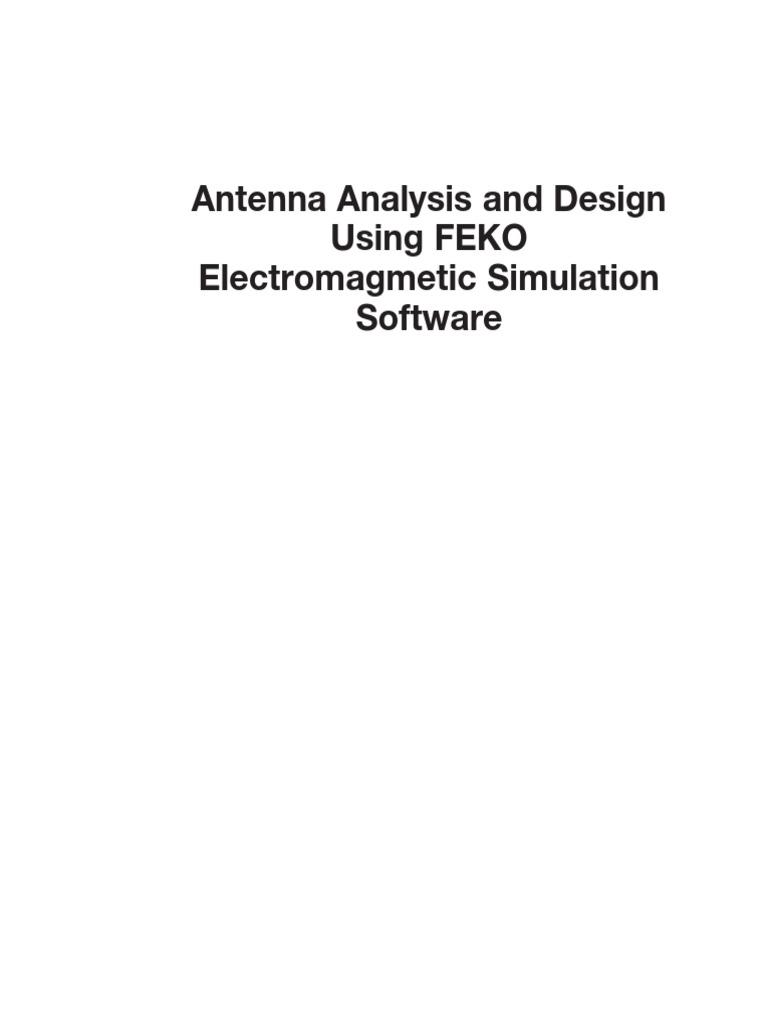 dlfeb com Antenna Analysis and Design Using FEKO